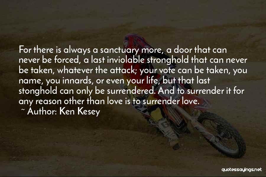 You Can Reason Quotes By Ken Kesey