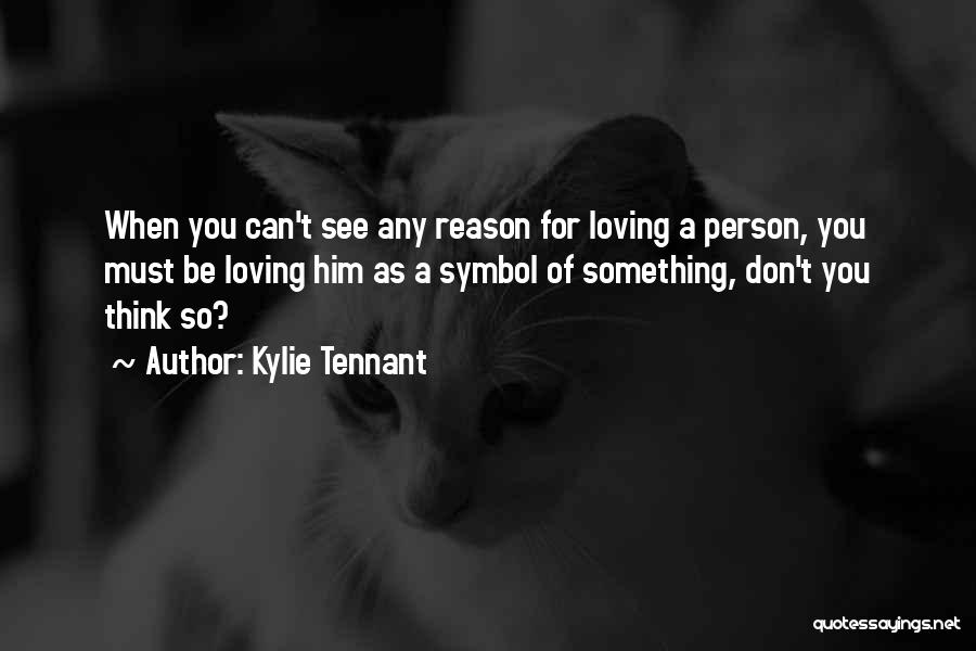 You Can Reason Quotes By Kylie Tennant