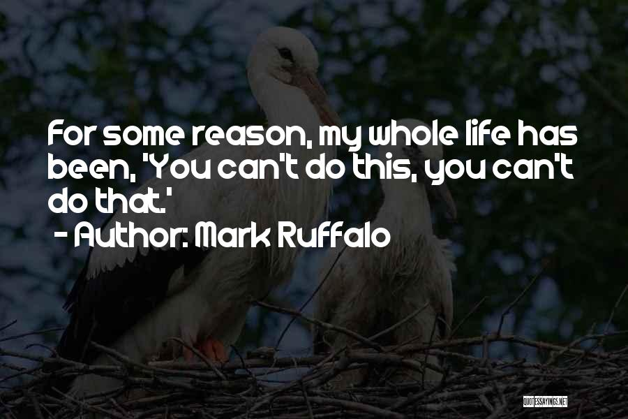 You Can Reason Quotes By Mark Ruffalo