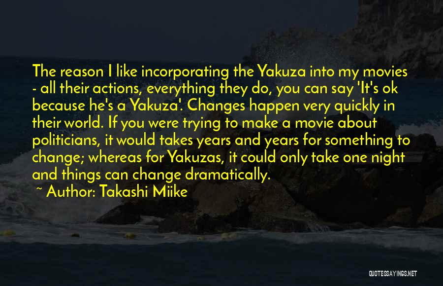 You Can Reason Quotes By Takashi Miike