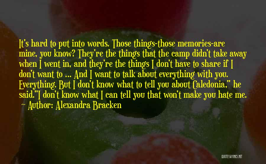 You Can Tell Me Everything Quotes By Alexandra Bracken