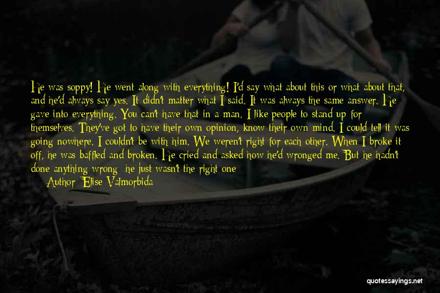 You Can Tell Me Everything Quotes By Elise Valmorbida