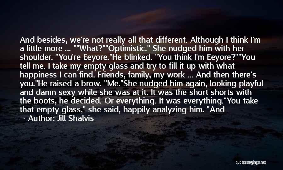 You Can Tell Me Everything Quotes By Jill Shalvis