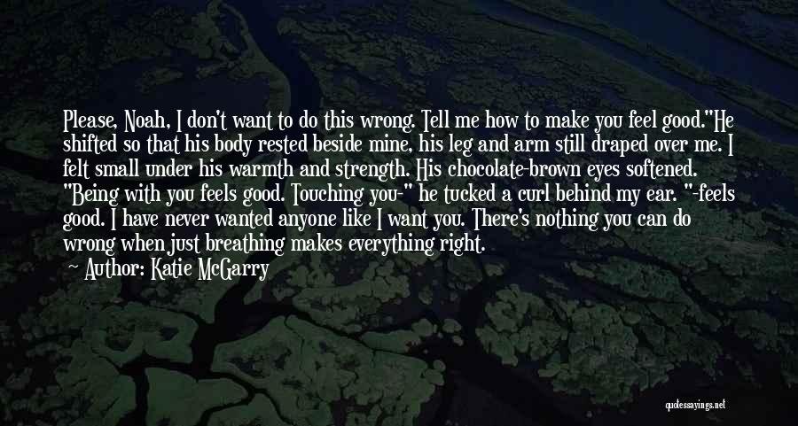 You Can Tell Me Everything Quotes By Katie McGarry
