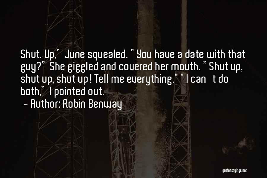 You Can Tell Me Everything Quotes By Robin Benway