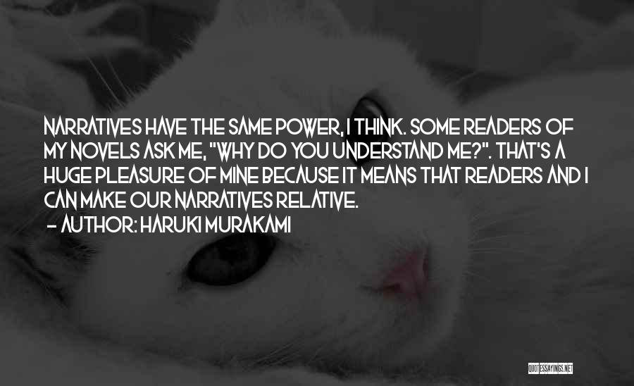 You Can Understand Me Quotes By Haruki Murakami