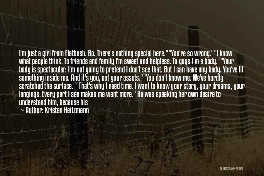 You Can Understand Me Quotes By Kristen Heitzmann