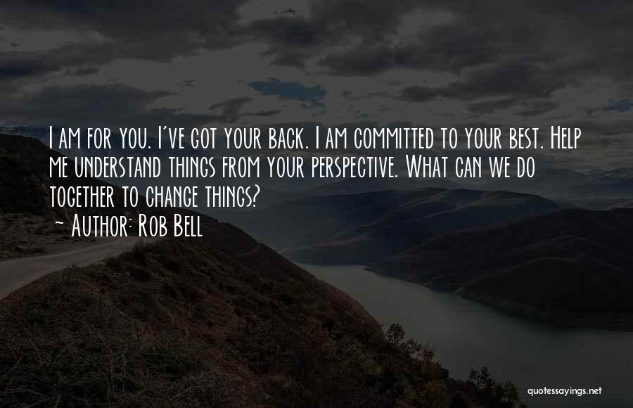 You Can Understand Me Quotes By Rob Bell