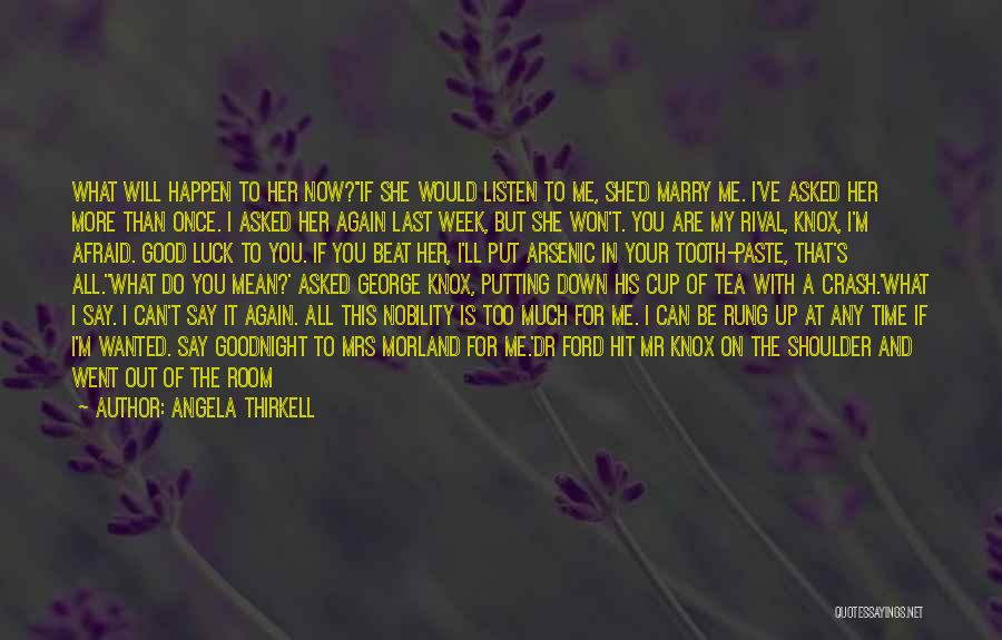 You Can't Beat Me Down Quotes By Angela Thirkell