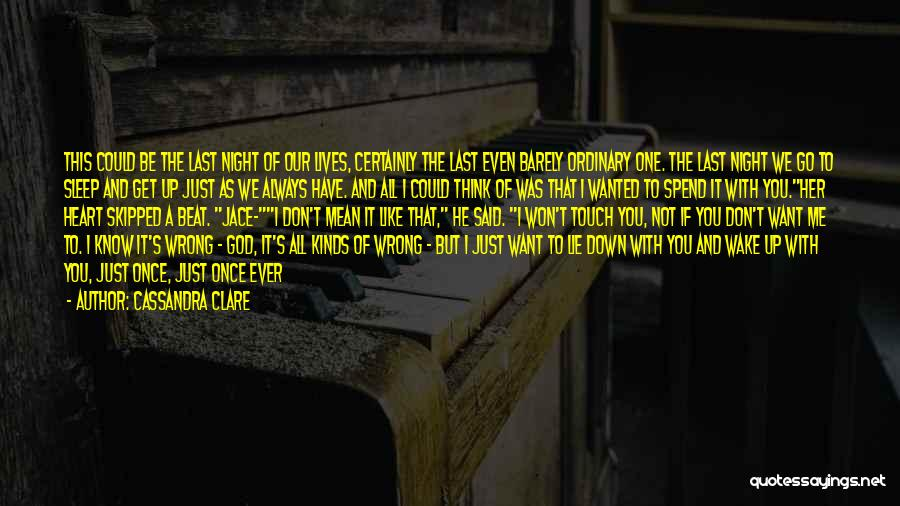 You Can't Beat Me Down Quotes By Cassandra Clare