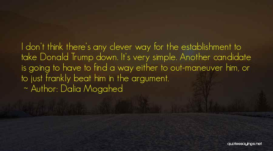 You Can't Beat Me Down Quotes By Dalia Mogahed