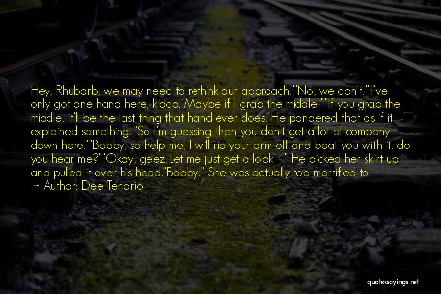 You Can't Beat Me Down Quotes By Dee Tenorio