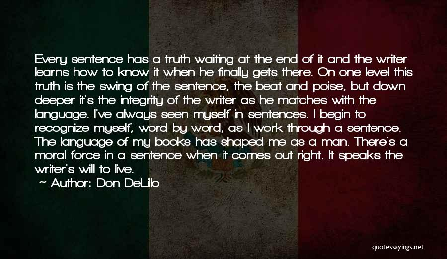 You Can't Beat Me Down Quotes By Don DeLillo