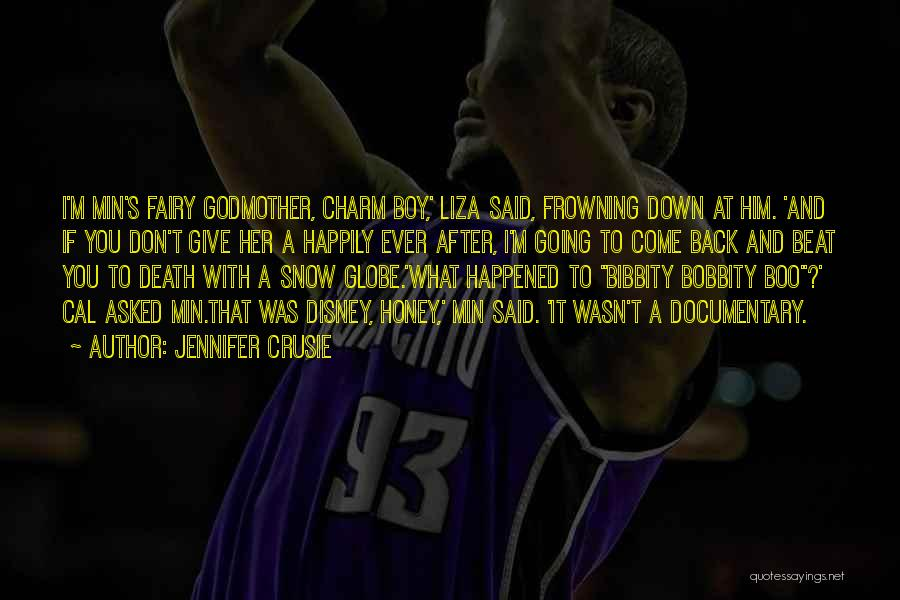 You Can't Beat Me Down Quotes By Jennifer Crusie