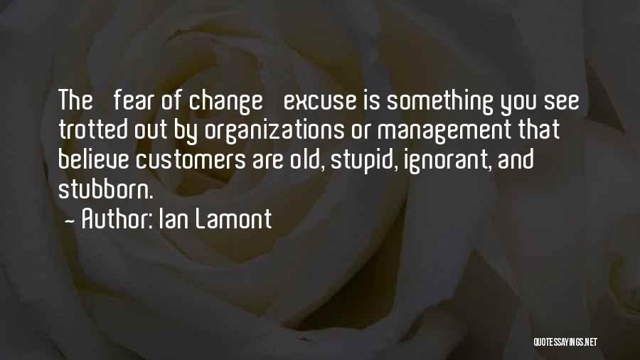 You Can't Change Stupid Quotes By Ian Lamont