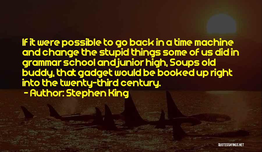 You Can't Change Stupid Quotes By Stephen King