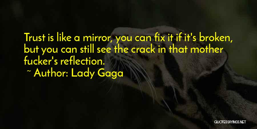 You Can't Fix The Past Quotes By Lady Gaga
