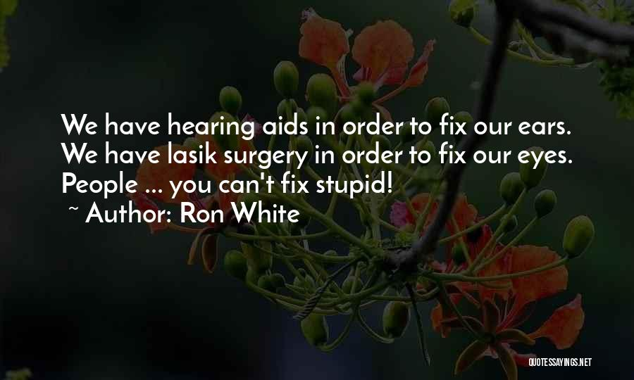 You Can't Fix The Past Quotes By Ron White