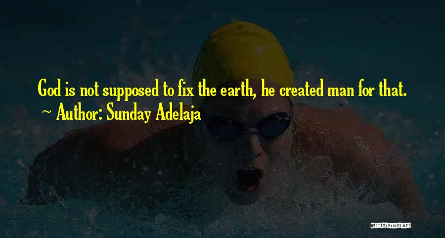 You Can't Fix The Past Quotes By Sunday Adelaja