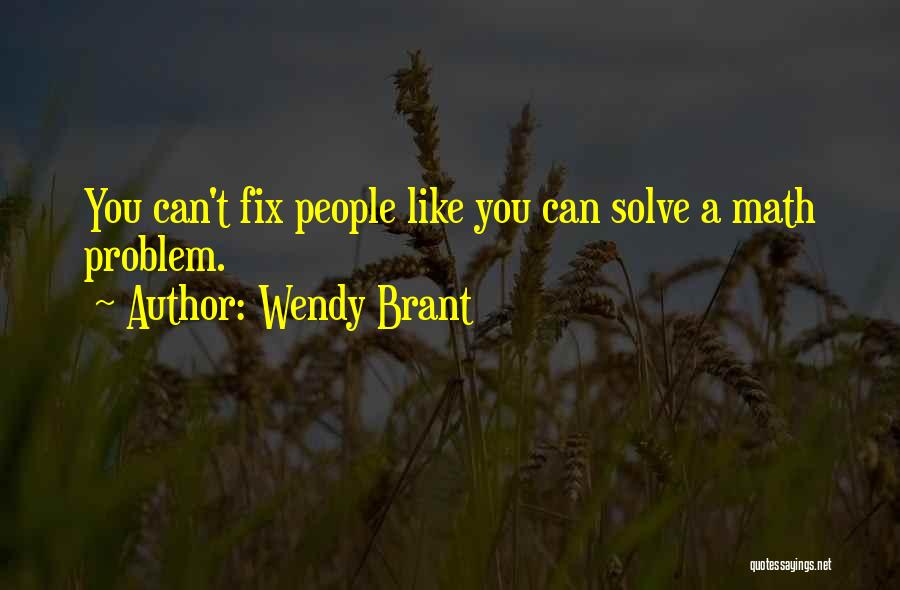 You Can't Fix The Past Quotes By Wendy Brant