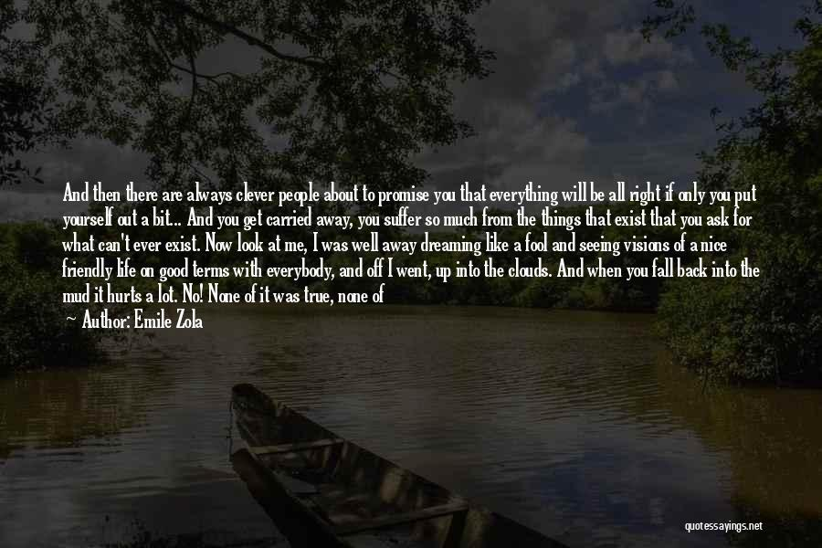 You Can't Get Me Back Quotes By Emile Zola