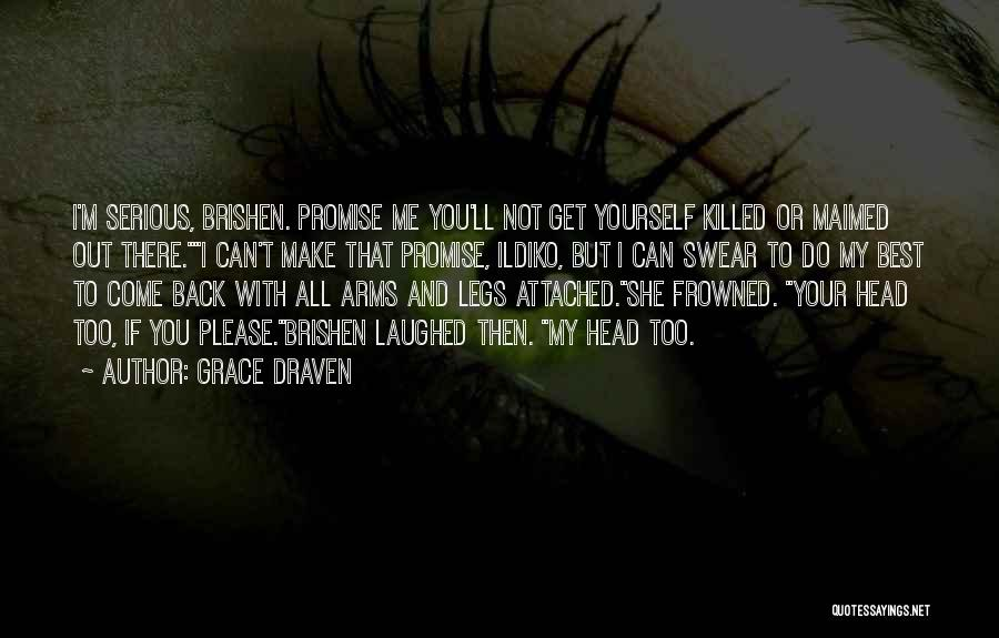 You Can't Get Me Back Quotes By Grace Draven