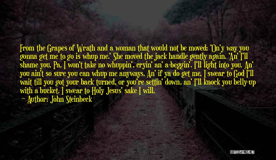 You Can't Get Me Back Quotes By John Steinbeck