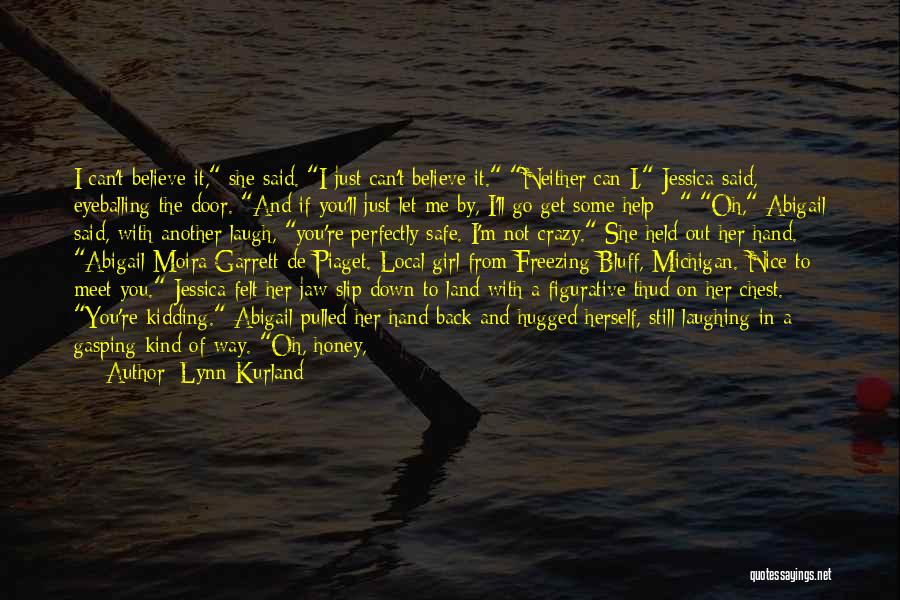 You Can't Get Me Back Quotes By Lynn Kurland