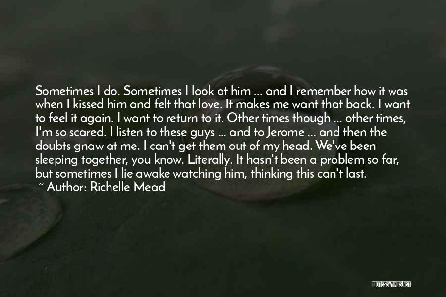 You Can't Get Me Back Quotes By Richelle Mead