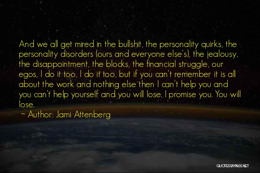 You Can't Help Everyone Quotes By Jami Attenberg