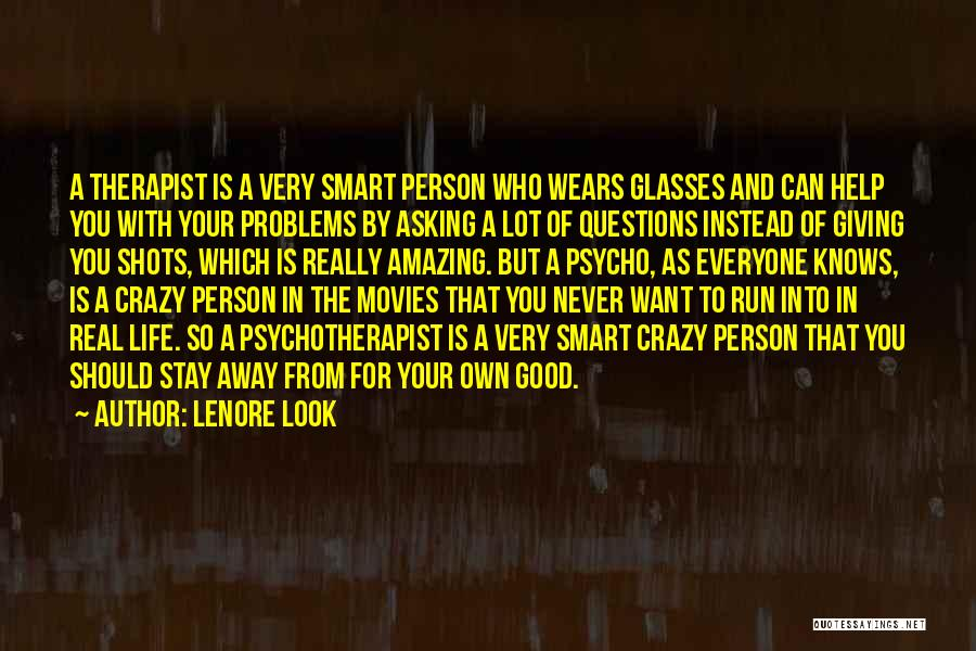 You Can't Help Everyone Quotes By Lenore Look