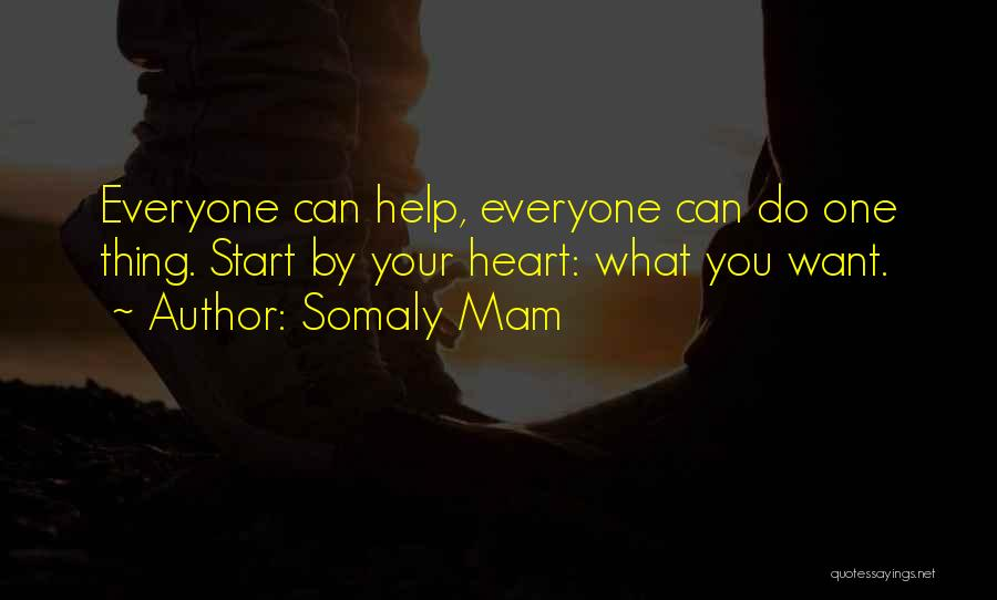 You Can't Help Everyone Quotes By Somaly Mam