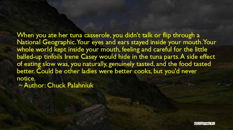 You Can't Hide Things From Me Quotes By Chuck Palahniuk