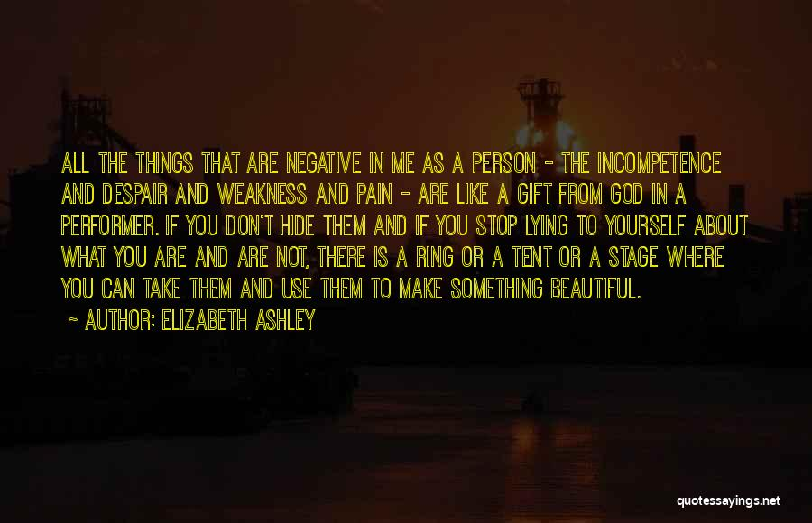 You Can't Hide Things From Me Quotes By Elizabeth Ashley
