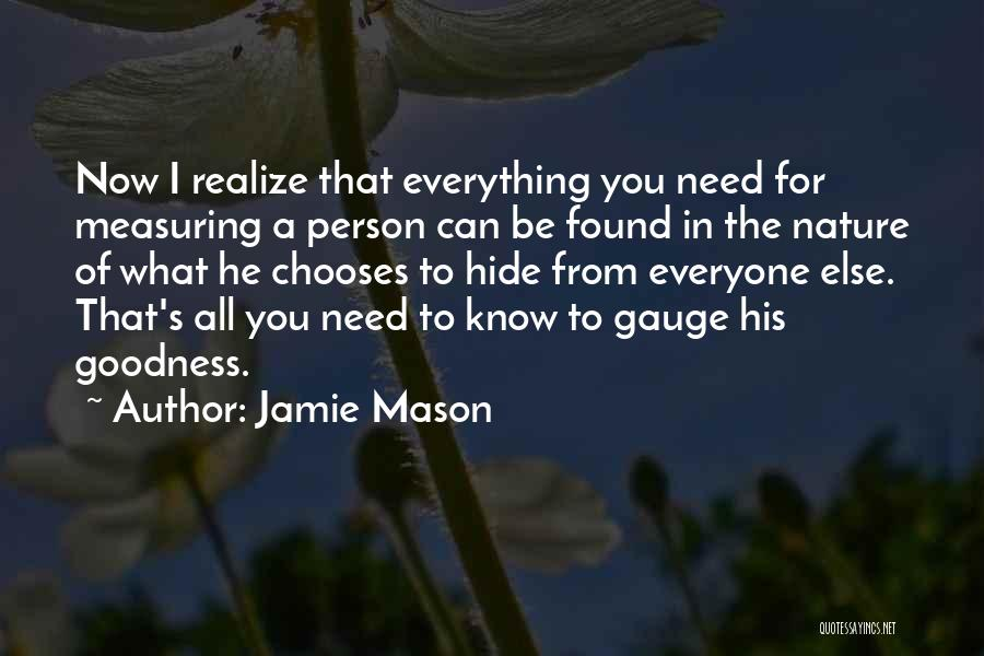 You Can't Hide Things From Me Quotes By Jamie Mason
