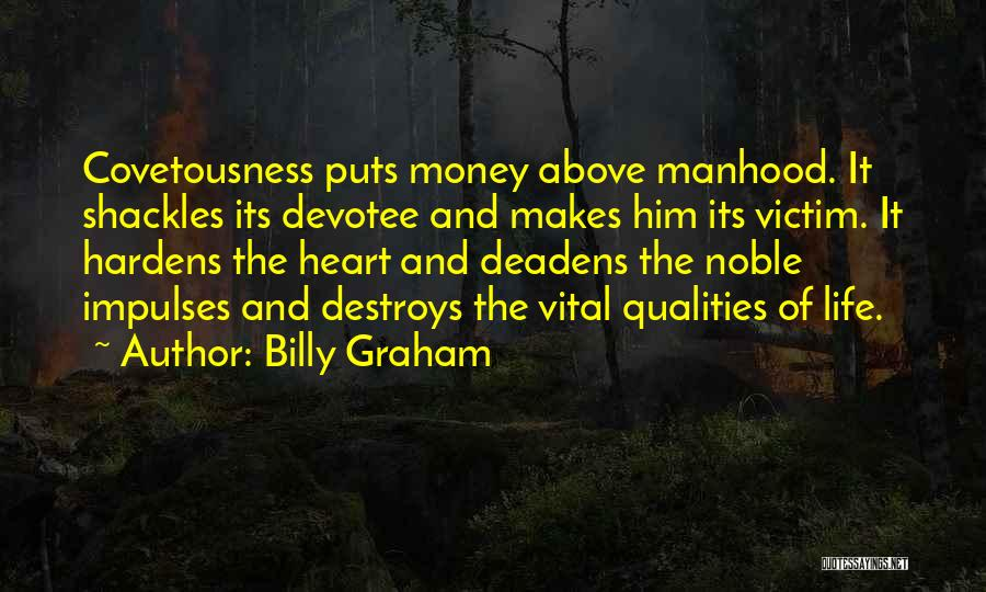 You Can't Make A Hoe A Housewife Quotes By Billy Graham