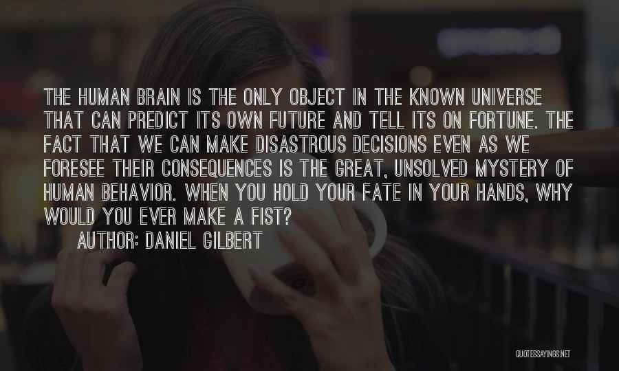 Top 40 You Can't Predict The Future Quotes & Sayings