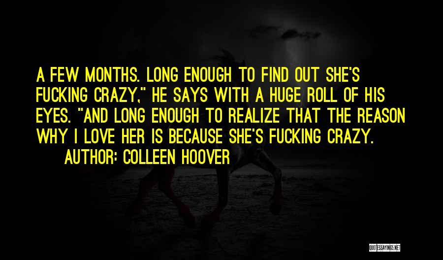 You Can't Reason With Crazy Quotes By Colleen Hoover
