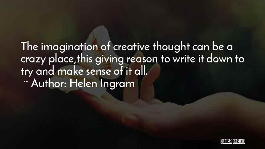 You Can't Reason With Crazy Quotes By Helen Ingram