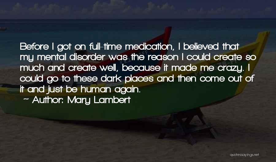 You Can't Reason With Crazy Quotes By Mary Lambert