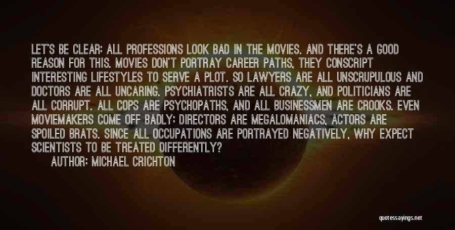 You Can't Reason With Crazy Quotes By Michael Crichton