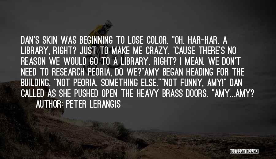 You Can't Reason With Crazy Quotes By Peter Lerangis