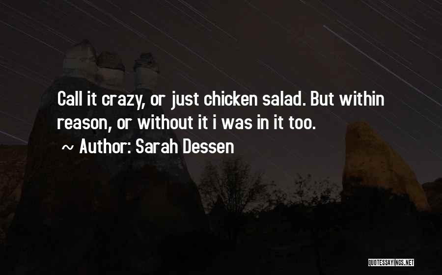 You Can't Reason With Crazy Quotes By Sarah Dessen