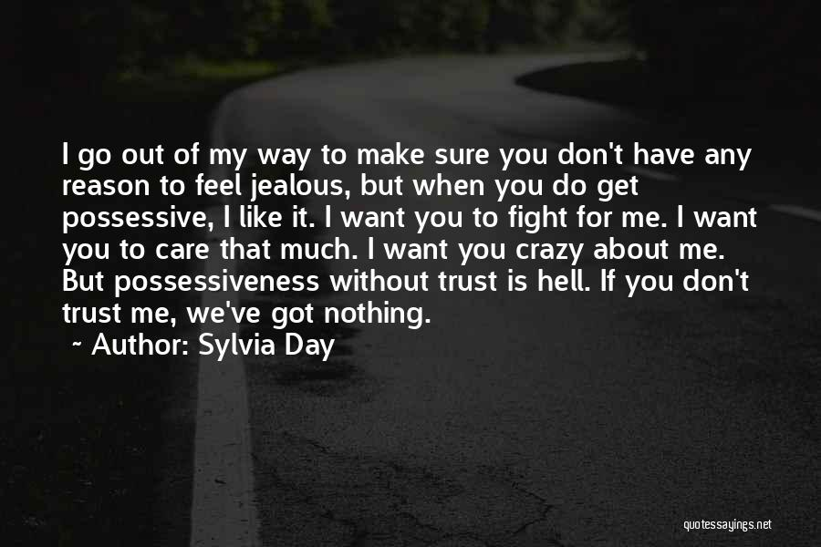 You Can't Reason With Crazy Quotes By Sylvia Day