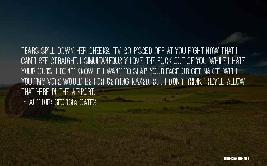 You Can't See My Face Quotes By Georgia Cates