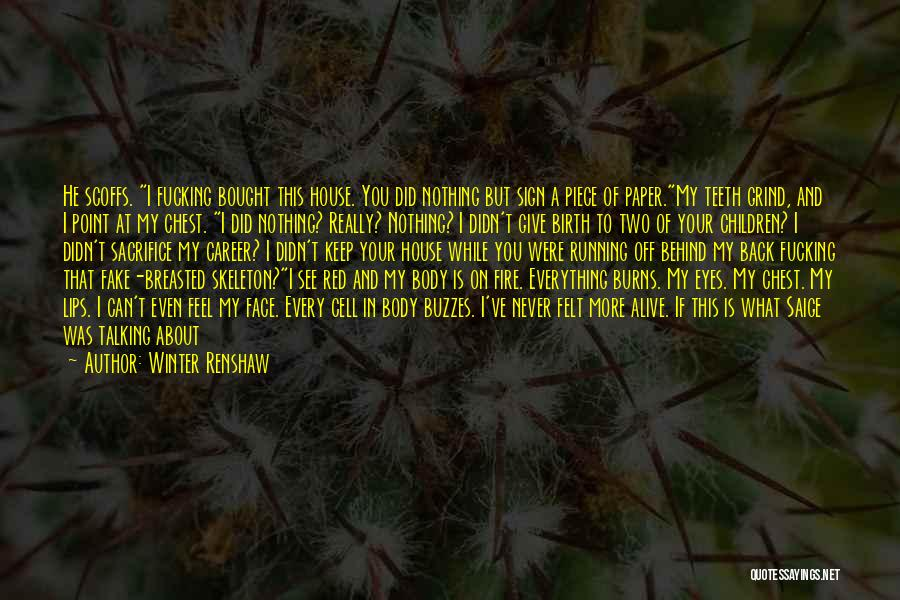 You Can't See My Face Quotes By Winter Renshaw