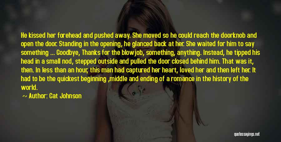 You Captured My Heart Quotes By Cat Johnson