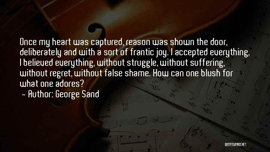 You Captured My Heart Quotes By George Sand