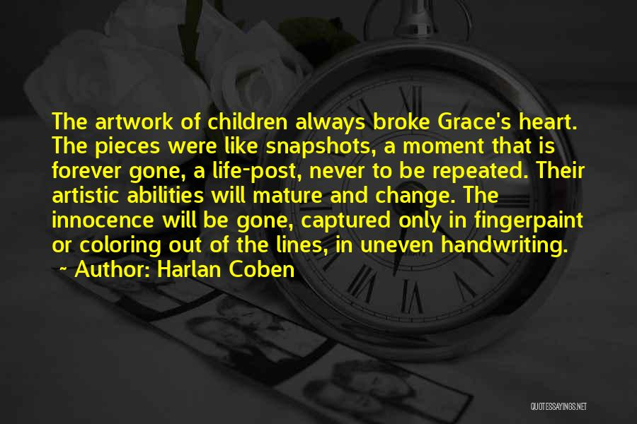 You Captured My Heart Quotes By Harlan Coben