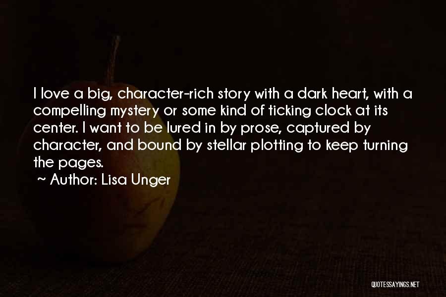 You Captured My Heart Quotes By Lisa Unger